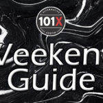 101X Weekend Guide: June 19th-21st