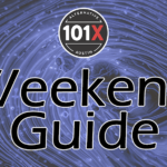 101X Weekend Guide July 10th-12th