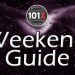 101X Weekend Guide August 7th-9th
