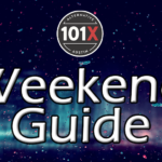 101X Weekend Guide Sept. 4th-6th