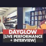 Dayglow Performance + Interview