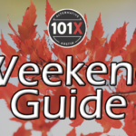101X Weekend Guide Sept. 25th-27th