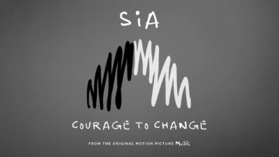 "Sia - ""Courage to Change"""