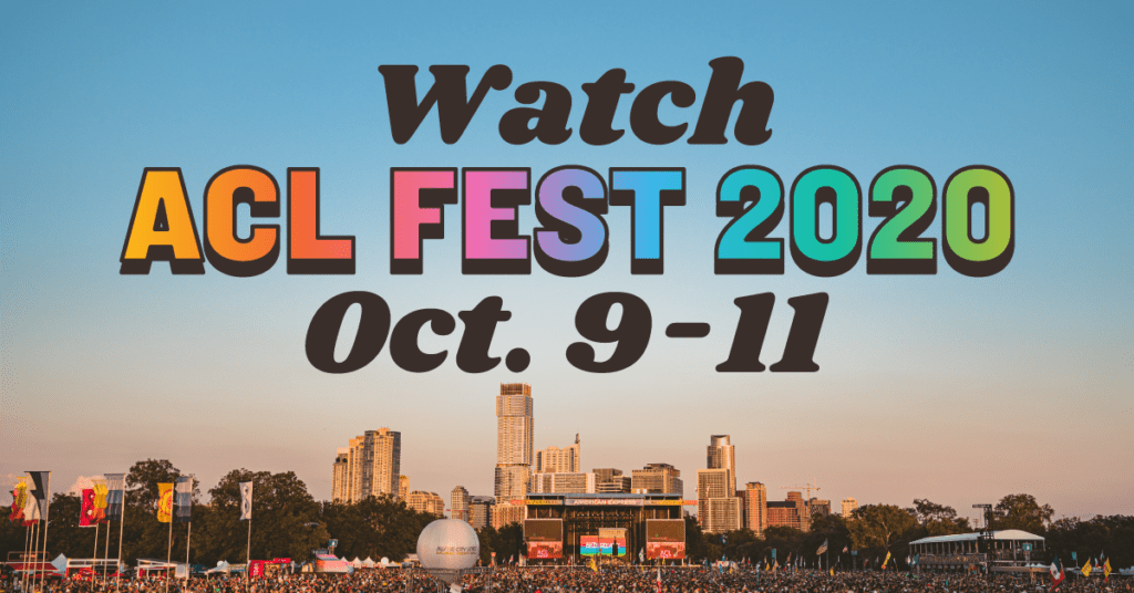 Watch ACL Fest 2020 Oct. 9-11