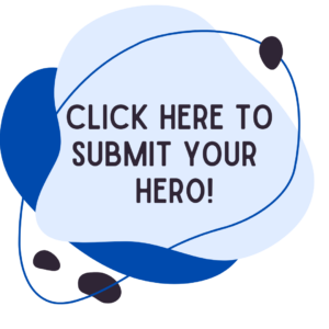 Click here to submit your hero!