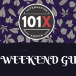 101X Weekend Guide October 23rd-25th