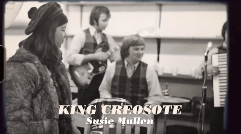 king creosote - susie mullen