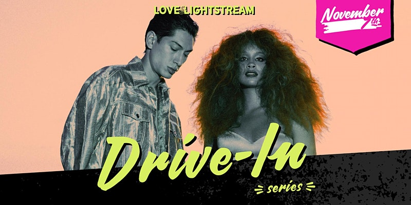 Lion Babe, Love and Lightstream Drive In Series