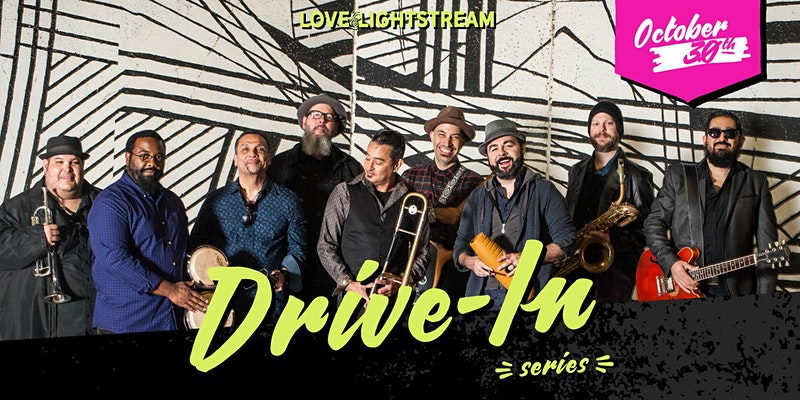 Grupo Fantasma Drive- In Series Love and Lightstream