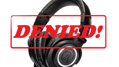 stock photo of the headphones jason uses with a denied stamp photoshopped onto it