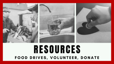 Resources, food drives, volunteer, donate