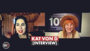 Kat Von D and Emily Zoom 101x Interview