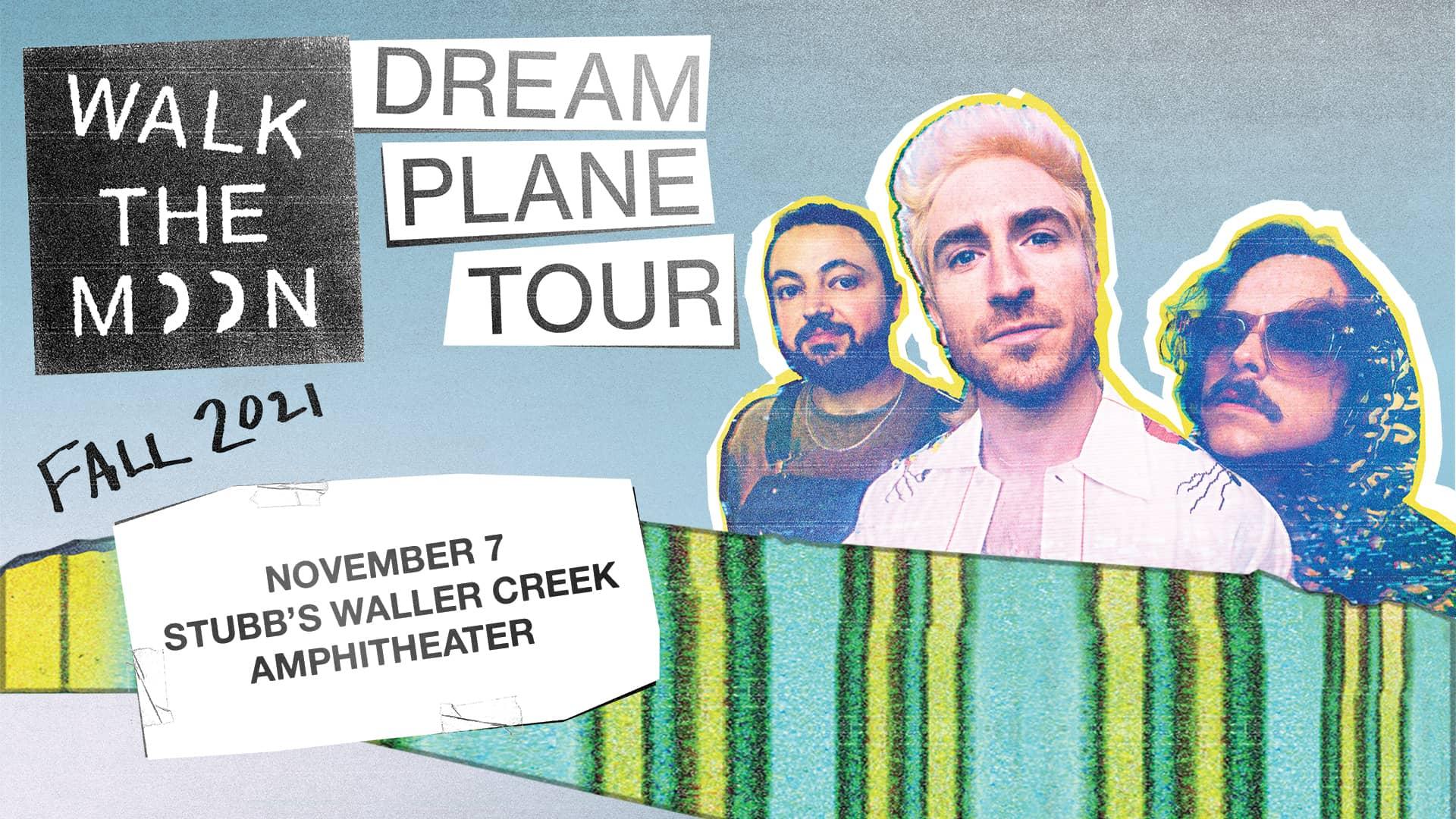 Walk the Moon Dream Plane Tour Fall 2021 Stubb's Waller Creek Amphitheater
