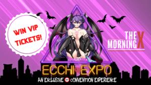 Ecchi expo logo win vip tickets through the morning x