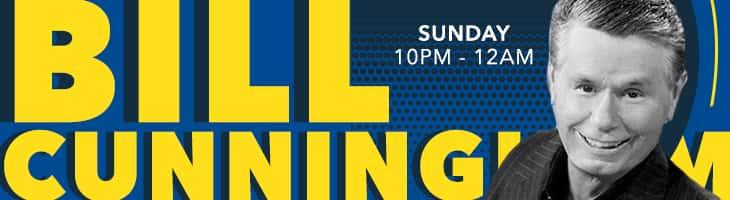bill cunningham sunday 10pm - 12am