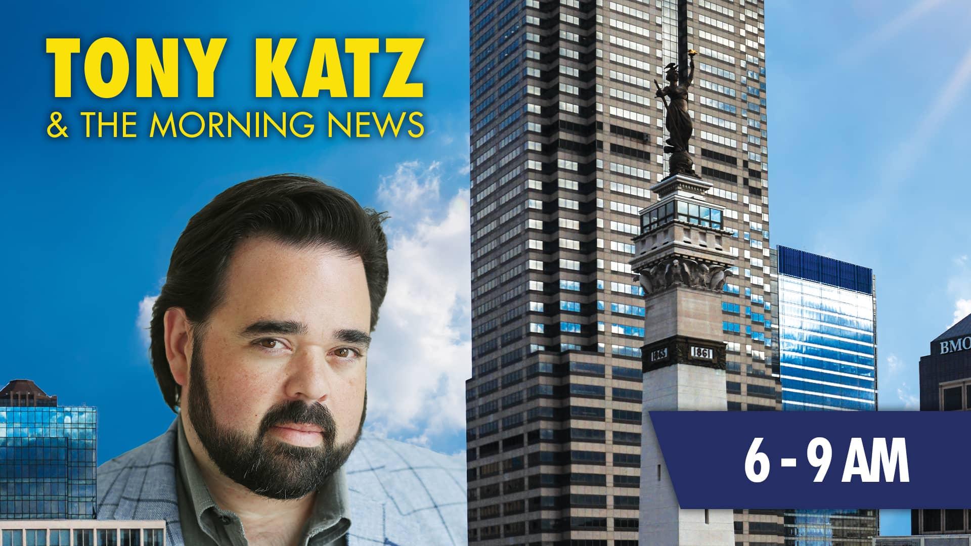 Tony Katz and the morning news 6 - 9 am