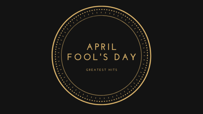 April Fool's Day Greatest Hits