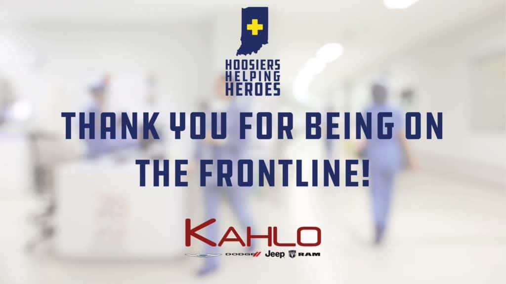 Hoosiers helping heroes thank you for being on the frontline