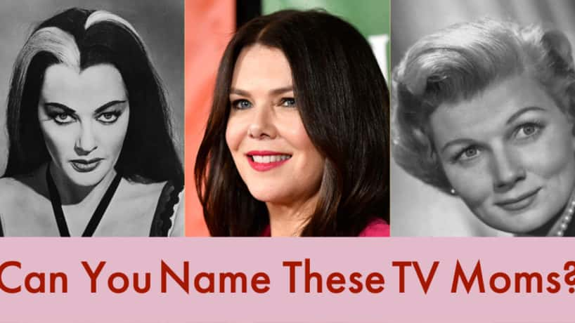 Can you name these tv moms?