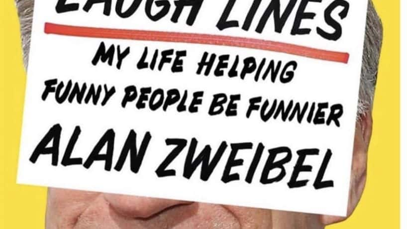 Alan Zweibel Laugh Lines