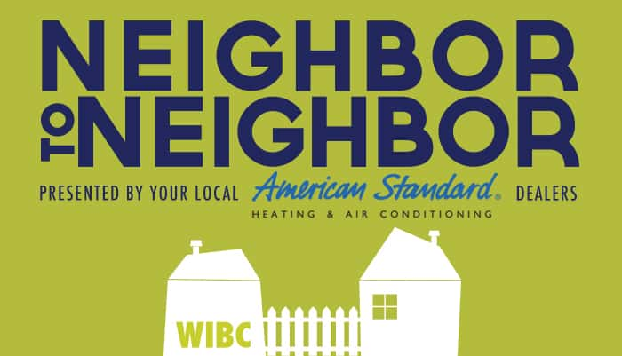 Neighbor to Neighbor presented by your local American Standard heating and air conditioning dealers