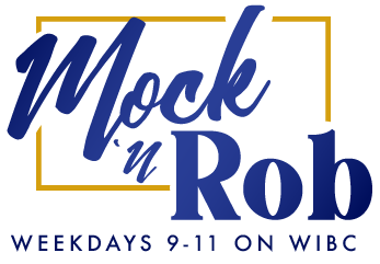 Mock and rob weekdays 9-11 on WIBC