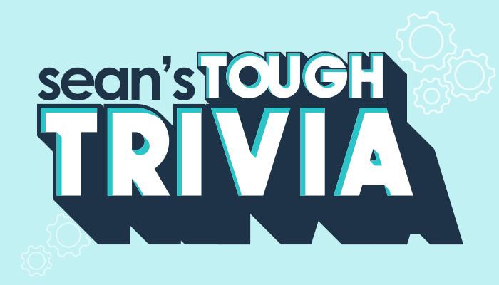 Tough Trivia
