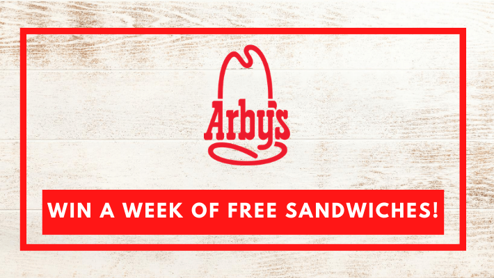 Arby's Win a Week of Free Sandwiches