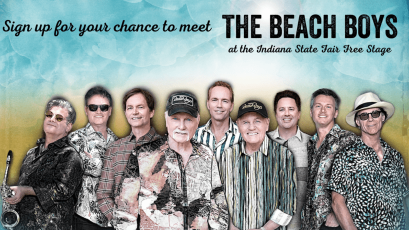 Sign up for your chance to meet the Beach Boys at the Indiana State Fair