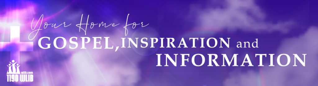 Your Home for Gospel, Inspiration and Information