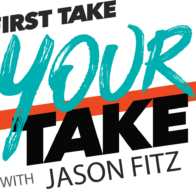 First Take Your Take with Jason Fitz
