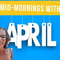Midmornings with April