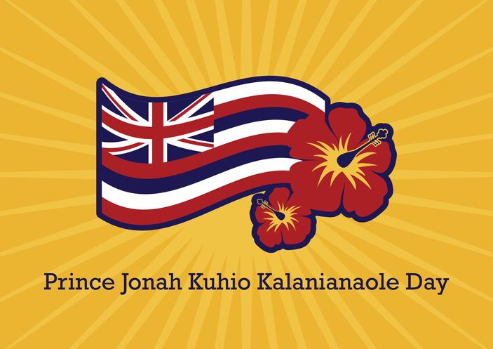 Prince Jonah Kuhio Kalanianaole Day vector