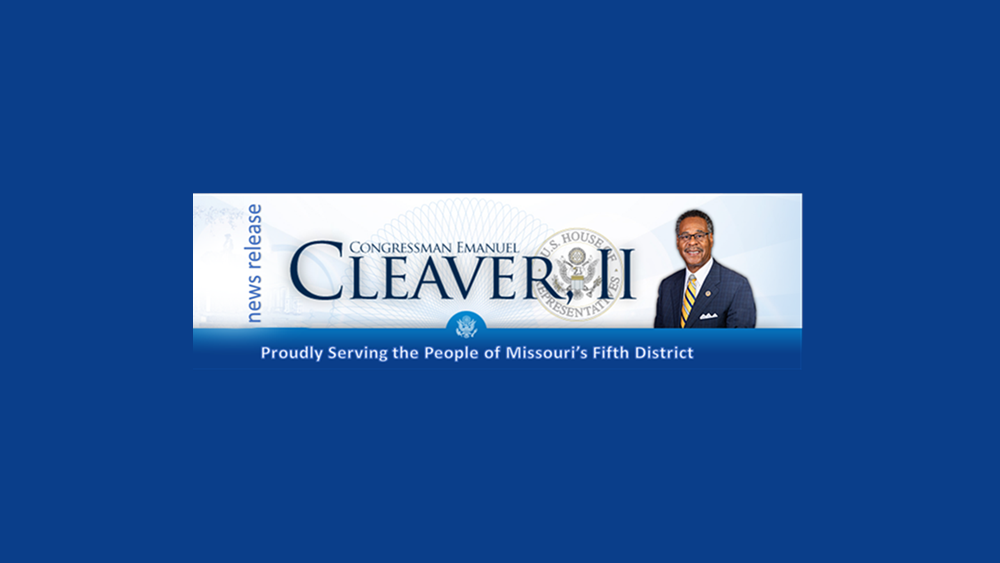 CONGRESSMAN CLEAVER HIGHLIGHTS CHILD TAX CREDIT MONTHLY PAYMENTS WILL BEGIN IN JULY FOR MISSOURI FAMILIES