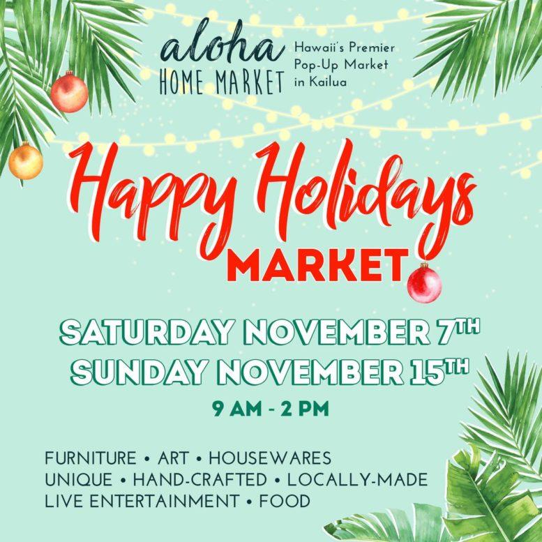 Aloha Home Happy Holidays Market