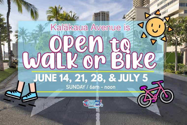 Kalākaua Avenue Open Streets Sundays!