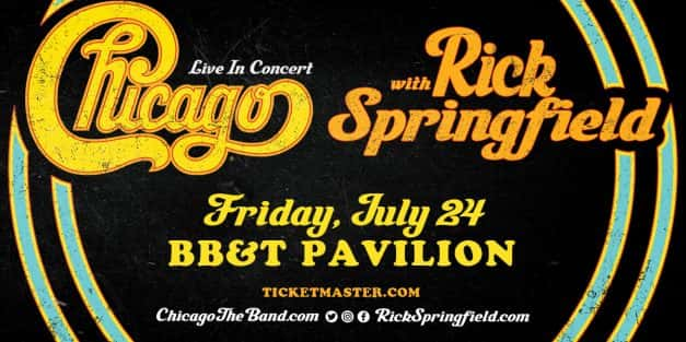 Chicago with Rick Springfield @ BB&T 7/24