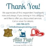 We'd like to show appreciation to our first responders. Call us for details!