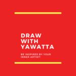 Draw With Yawatta