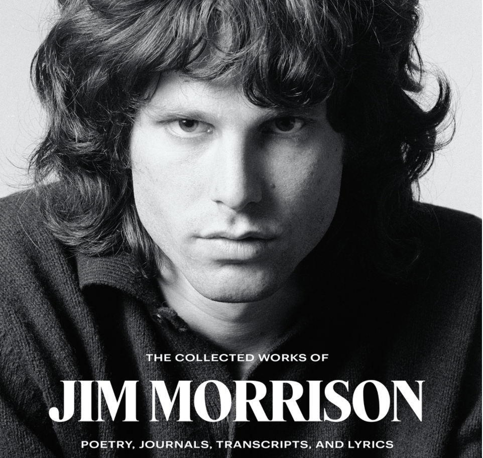 The Collected Works Of Jim Morrison' To Be Published In June | Classic Rock 105.9