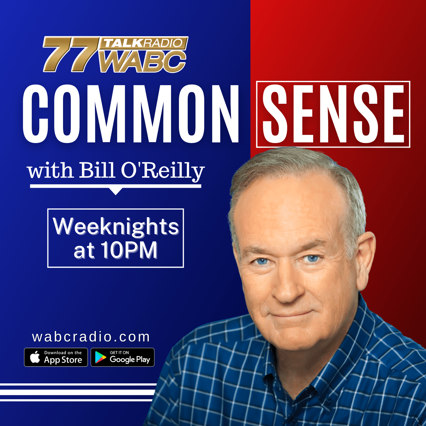 Common Sense with Bill O'Reilly