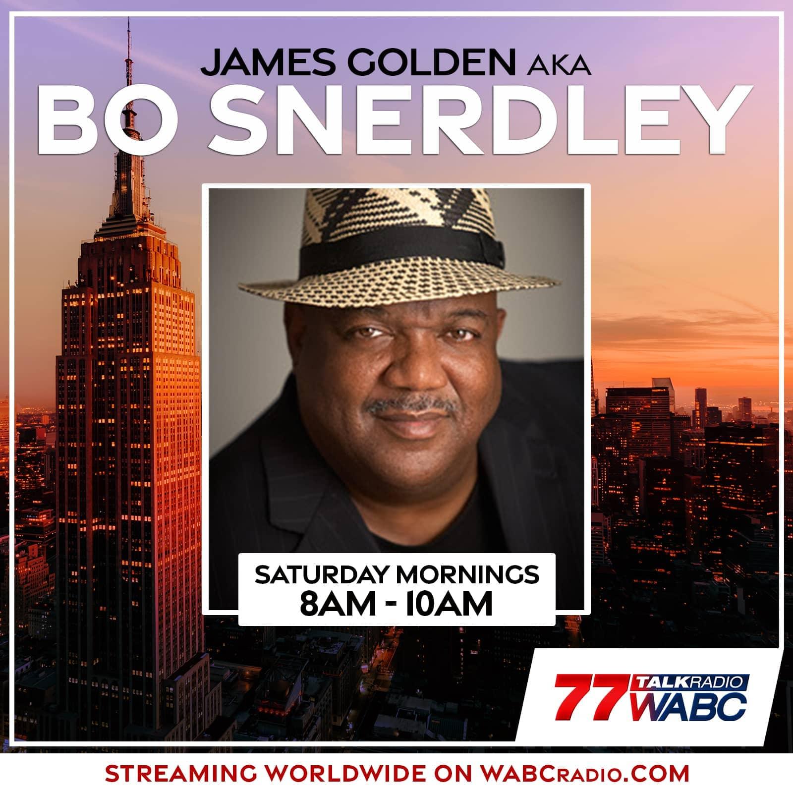 Bo Snerdley / James Golden