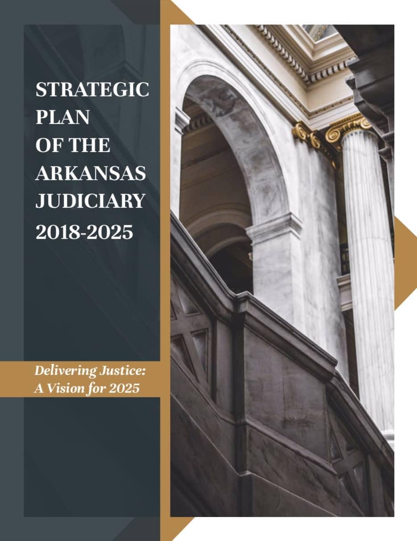 Strategic Plan Arkansas Judiciary cover.jpg