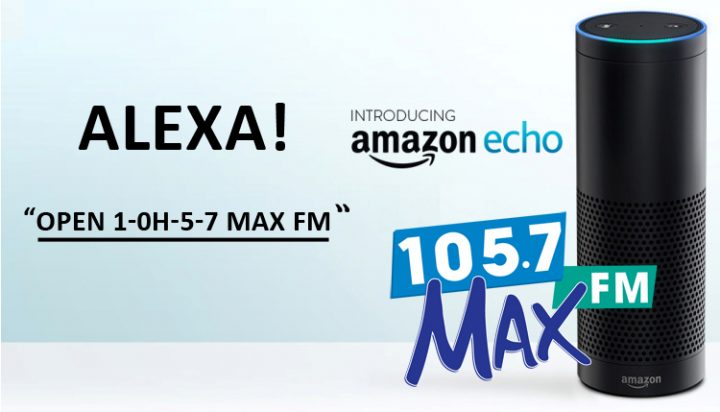 Listen to 105.7 Max FM on Alexa!