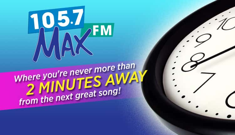 105.7 Max 2-Minute Guarantee