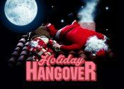 Holiday Hangover Part 1