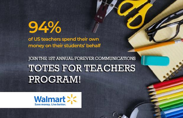 Join the 1st Annual Forever Communications Totes for Teachers Program