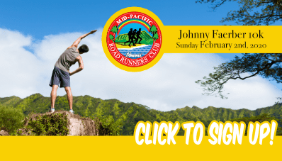 Mid Pacific Road Runners Club - Johnny Faerber 10K