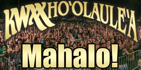 21_KWXX_HOOLAULEA_MAHALO2