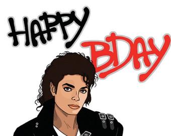 Happy Birthday Micheal Jackson